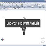 Undercut and Draft Analysis